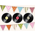 Vintage vinyl records and bunting background vector image vector image