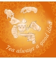 Cup hands cookies and words Tea always a good vector image vector image