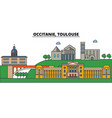 france toulouse occitanie city skyline vector image vector image