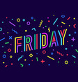friday banner speech bubble poster vector image vector image