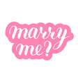 marry me phrase to propose and pop the question vector image