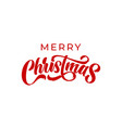 merry christmas calligraphy lettering xmas vector image