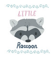 lettering with raccoon portrait vector image vector image