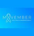 movember men health man prostate cancer awareness vector image vector image
