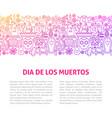 dia de los muertos line design template vector image vector image