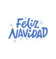 feliz navidad hand drawn blue lettering vector image vector image