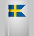 flag of sweden national flag on flagpole vector image