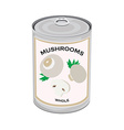 Mushrooms canned food vector image