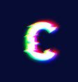 Realistic glitch font character c