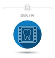 Dental x-ray icon Orthodontic roentgen sign vector image vector image