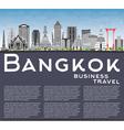 Bangkok Skyline with Gray Landmarks vector image vector image