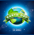 earth day with planet and green leaf vector image vector image