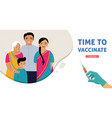 indian family vaccination concept design time to vector image vector image