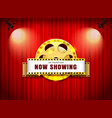 theater sign film roll on curtain with spotlight vector image vector image