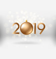 happy new year 2019 greeting banner lens effect vector image