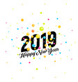 2019 happy new year banner colorful vector image