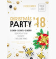 christmas party 2018 invitation poster for 24 vector image vector image
