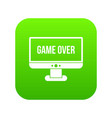 game over icon digital green vector image vector image