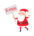 santa claus with x-mas poster on white background vector image vector image