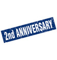 square grunge blue 2nd anniversary stamp vector image vector image