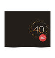40 years anniversary decorated card template vector image