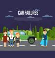 car failures concept with people near broken car vector image vector image