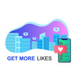 get likes concept with city phone and cityscape vector image