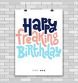 irreverent birthday poster with hand drawn vector image
