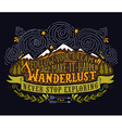 Hand drawn vintage label with mountains forest and vector image vector image