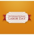 International Labor Day paper white Tag vector image vector image
