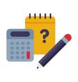 notebook calculator and pencil school supplies vector image