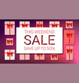 weekend sale save up to fifty percent top vector image vector image