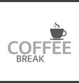 cup of coffee coffee break logotype vector image vector image