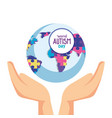 world autism day with hands and planet vector image vector image