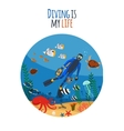 Diving is my life vector image vector image