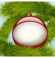Background Christmas ball and spruce tree vector image vector image