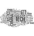 itt tech criminal justice overview text vector image vector image