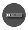 subscribe button icon with long shadow business vector image vector image