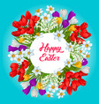 happy easter flower wreath poster greeting card vector image