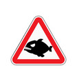 attention piranha dangers of red road sign vector image vector image