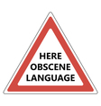 Here obscene language sign vector image vector image