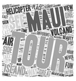 Maui By Air The Best Way Around The Island text vector image vector image