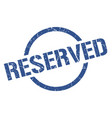reserved stamp vector image