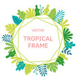 tropical leaves and plants polygon frame vector image vector image