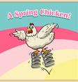 Idiom saying spring chicken vector image