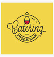 catering food and drinks logo wine glass vector image vector image