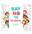 diverse group of kids with say no to plastic sign vector image vector image