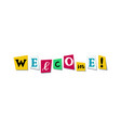 welcome greeting phrase in papercut colorful vector image vector image