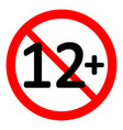 12 age restriction sign vector image vector image
