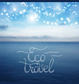 eco travel lettering card design template for vector image